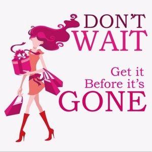 DON'T WAIT TILL IT'S GONE!